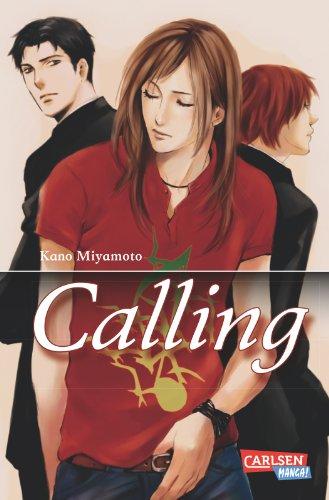 Calling, Band 1