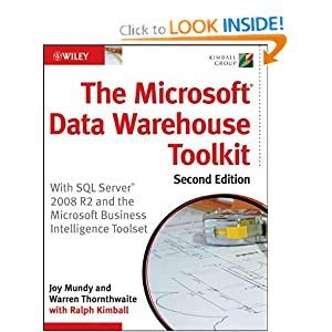 The Microsoft Data Warehouse Toolkit: With SQL Server 2008 R2 and  the Microsoft Business Intelligence Toolset [Paperback]