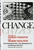 Change: Principles of Problem Formation and Problem Resolution (0393011046) by Paul Watzlawick