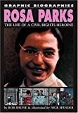Rosa Parks (Graphic Biographies) (074968934X) by Shone, Rob