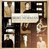echange, troc Bebo Norman - Great Light of the World: The Best of Bebo Norman