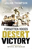 Forgotten Voices Desert Victory (0091940982) by Thompson, Julian