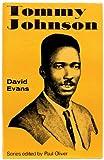 Tommy Johnson (Blues Paperbacks) (0289701503) by Evans, David