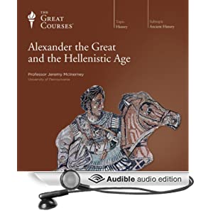 alexander the great and the hellenistic age audible audio edition the great. Black Bedroom Furniture Sets. Home Design Ideas