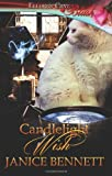 Candlelight Wish: Ellora's Cave (1419964682) by Bennett, Janice