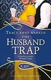 The Husband Trap: A Rouge Regency Romance