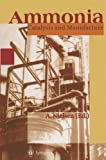 img - for Ammonia: Catalysis and Manufacture book / textbook / text book