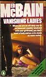 Vanishing Ladies (0140055169) by McBain, Ed