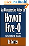 An Unauthorized Guide to Hawaii Five-...