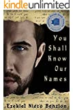 You Shall Know Our Names (The Judah Halevi Journals Book 1)