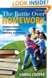 The Battle Over Homework: Common Ground for Administrators, Teachers, and Parents
