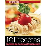 101 recetas fáciles de cocina de mercado