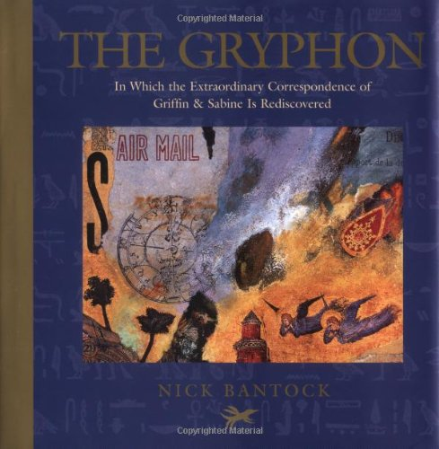 The Gryphon: In Which the Extraordinary Correspondence of Griffin & Sabine Is Rediscovered (Morning Star Trilogy, #1)