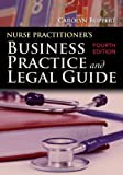 img - for By Carolyn Buppert - Nurse Practitioner's Business Practice And Legal Guide (4th Edition) (3.5.2011) book / textbook / text book