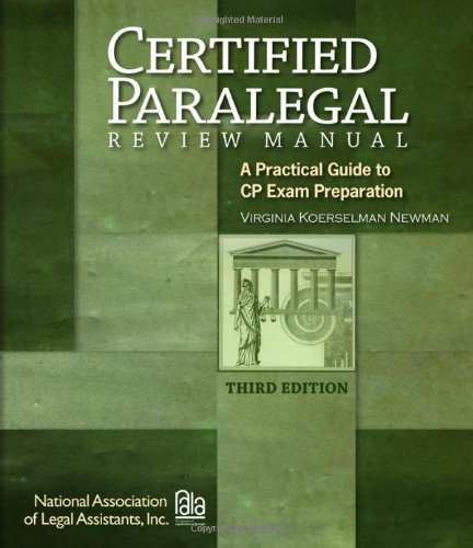 Certified Paralegal Review Manual: A Practical Guide to...