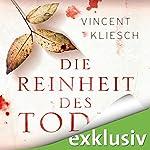 Die Reinheit des Todes (Julius Kern 1)   Vincent Kliesch