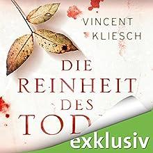 Die Reinheit des Todes (Julius Kern 1) Hörbuch von Vincent Kliesch Gesprochen von: Uve Teschner
