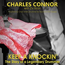 Keep a Knockin': The Story of a Legendary Drummer (       UNABRIDGED) by Charles Connor, Ziv Biton Narrated by Royal Jaye