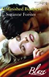 Unfinished Business (Blaze Romance) (0263845524) by Forster, Suzanne