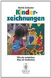 img - for Kinderzeichnungen: Wie sie entstehen, was sie bedeuten (German Edition) book / textbook / text book