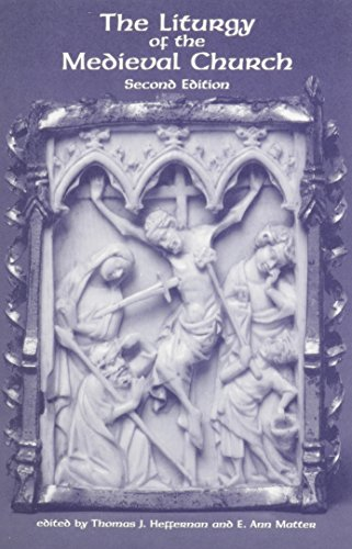 The Liturgy Of The Medieval Church