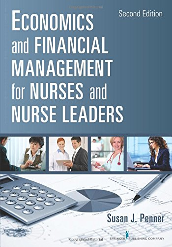 Economics and Financial Management for Nurses and Nurse Lead
