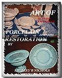 Art of Porcelain Restoration