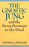 Image of The Gnostic Jung and the Seven Sermons to the Dead (Quest Books)