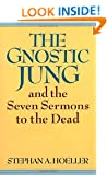The Gnostic Jung: And the Sermons to the Dead (Quest Books)