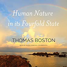 Human Nature in Its Fourfold State (       UNABRIDGED) by Thomas Boston Narrated by Derek Perkins
