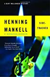 """Sidetracked A Kurt Wallander Mystery (5) (Vintage Crime/Black Lizard)"" av Henning Mankell"
