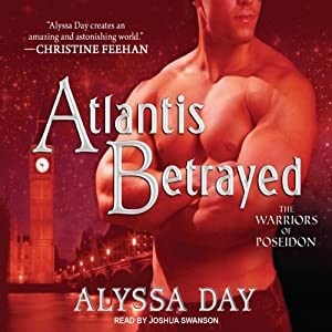 Atlantis Betrayed: Warriors of Poseidon Series, Book 6 | [Alyssa Day]