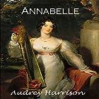 Annabelle: The Four Sisters Series, Book 2 Hörbuch von Audrey Harrison Gesprochen von: Katie Bunn