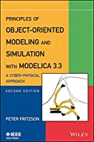 Principles of Object-Oriented Modeling and Simulation with Modelica 3.3: A Cyber-Physical Approach Front Cover