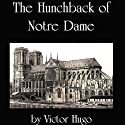 The Hunchback of Notre Dame Audiobook by Victor Hugo Narrated by Jim Killavey