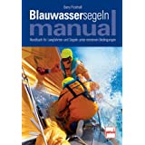 Blauwassersegeln Manual: Handbuch fr Langfahrten und Segeln unter extremen Bedingungenvon &#34;Barry Pickthall&#34;
