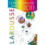 PETIT LAROUSSE ILLUSTR� 2011by COLLECTIF