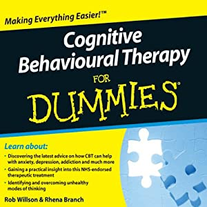 Cognitive Behavioural Therapy For Dummies Audiobook | [Rob Willson, Rhena Branch]