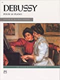 Pour le piano (Alfred Masterwork Editions) (0739009176) by Claude Debussy