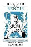 Renoir on Renoir: Interviews, Essays, and Remarks (Cambridge Studies in Film) (0521385938) by Renoir, Jean