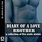 The Diary of a Love Brother | Cynthia Lucas,Penelope Friday,Heidi Champa,J M Merrow, Garland