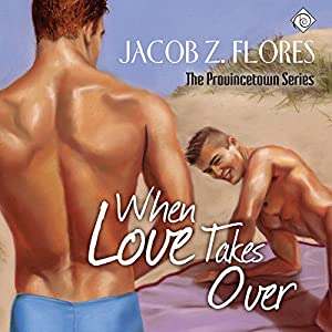 When Love Takes Over - Jacob Z. Flores