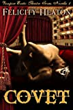 Covet (Vampire Erotic Theatre Romance Series Book 1)