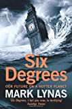 Mark Lynas Six Degrees: Our Future on a Hotter Planet