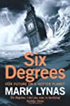 Six Degrees Our Future On A Hotter Pl...