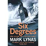 """Six Degrees: Our Future on a Hotter Planetvon """"Mark Lynas"""""""