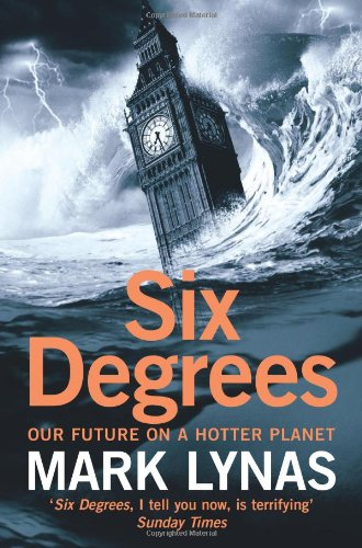 six-degrees-our-future-on-a-hotter-planet