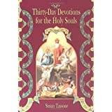 Thirty-day Devotions for Holy Soulsby Susan Tassone