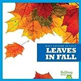 Leaves in Fall (Bullfrog Books: What Happens in Fall?)