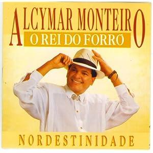 Alcymar Monteiro -  Nordestinidade